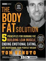 The Body Fat Solution door Tom Venuto